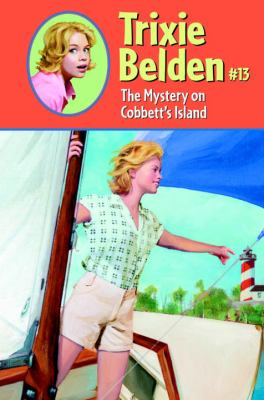 Cover image for Trixie Belden #13: the mystery on Cobbett's island