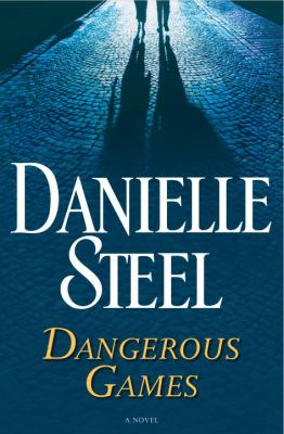 Cover image for Dangerous games : a novel