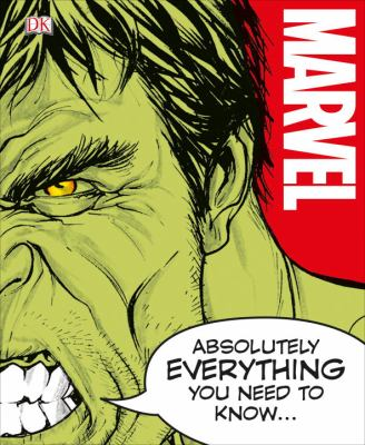 Cover image for Marvel : absolutely everything you need to know...