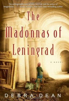 Cover image for The madonnas of Leningrad : a novel