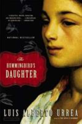 Cover image for The hummingbird's daughter : a novel