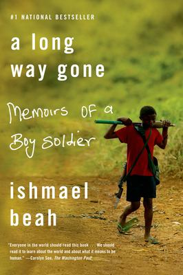 Cover image for A long way gone : memoirs of a boy soldier /.