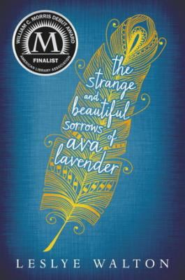 Cover image for Strange and beautiful sorrows of Ava Lavender