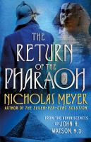 The-Return-of-the-Pharaoh:-From-the-Reminiscences-of-John-H.-Watson,-M.D.