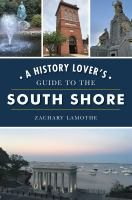 A-history-lover's-guide-to-the-South-Shore