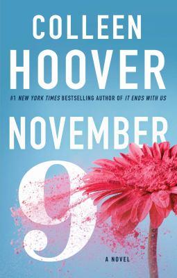 Cover image for November 9 : a novel