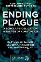 Ending-plague-:-a-scholar's-obligation-in-an-age-of-corruption