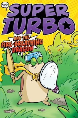 Super-Turbo-and-the-fire-breathing-dragon