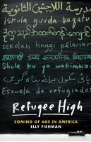 Refugee-high-:-coming-of-age-in-America