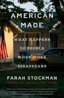 American-made-:-what-happens-to-people-when-work-disappears