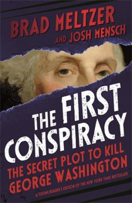 The-First-Conspiracy:-The-Secret-Plot-To-Kill-George-Washington.