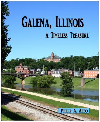 Galena, Illinois: a Timeless Treasure