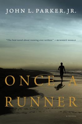 Once A Runner  ​by John L. Parker, Jr