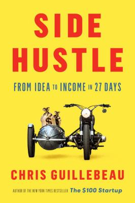Side hustleby Chris Guillebeau