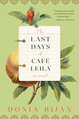 The Last Days of Café Leila – Donia Bijan
