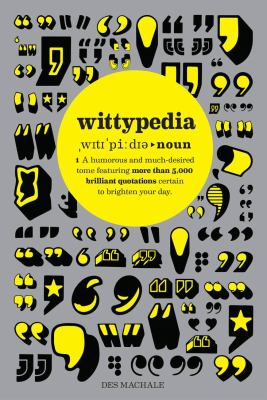 Wittypedia: More Than 5,000 Quotations!  Des MacHale