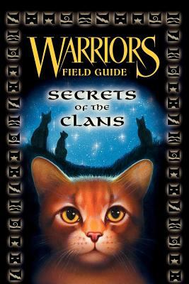 Cover image for Warriors field guide : secrets of the clans