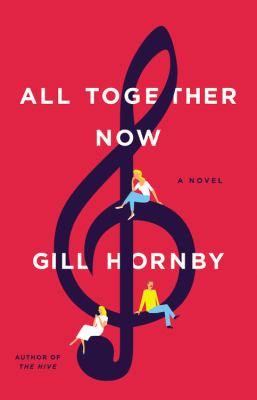Cover image for All together now : a novel
