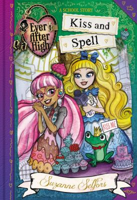 Cover image for Kiss and spell : a school story