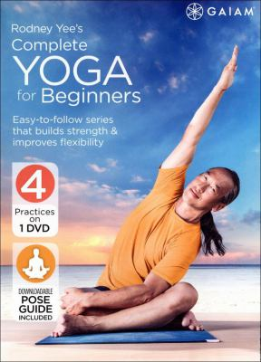 Cover image for Rodney Yee's complete yoga for beginners [videorecording (DVD)]