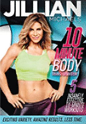 Cover image for Jillian Michaels 10 minute body transformation [videorecording (DVD)]