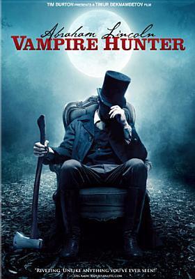 Cover image for Abraham Lincoln, vampire hunter [videorecording (DVD)]