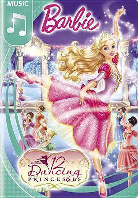 Cover image for Barbie in the 12 dancing princesses [videorecording (DVD)]