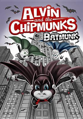 Cover image for Alvin and the Chipmunks. Batmunk [videorecording (DVD)].