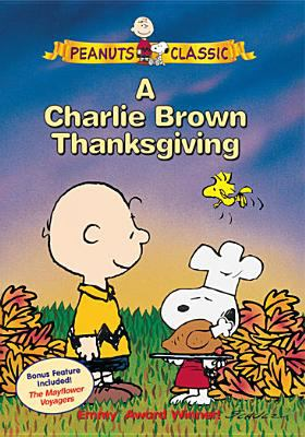 Cover image for A Charlie Brown Thanksgiving [videorecording (DVD)]
