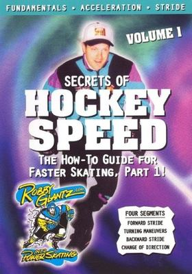 Cover image for Secrets of hockey speed. Volume 1 [videorecording (DVD)]