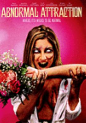 Cover image for Abnormal attraction [videorecording (DVD)]