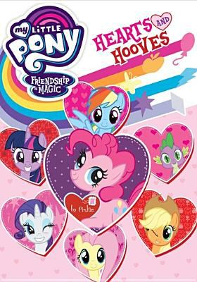 Cover image for My little pony friendship is magic [videorecording (DVD)] : hearts and hooves.