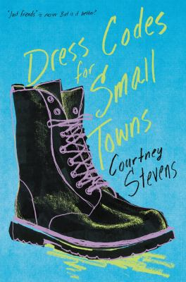 Dress Codes for Small Towns by Courtney C. Stevens