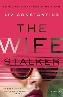 Cover image for The Wife Stalker