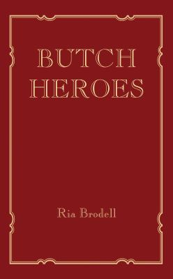Cover image for Butch heroes