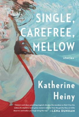 Cover image for Single, carefree, mellow :