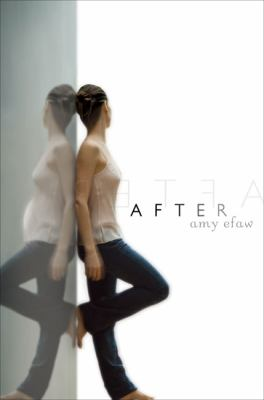 After, by Amy Efaw