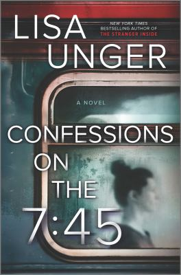 Cover image for Confessions on the 7:45 : novel