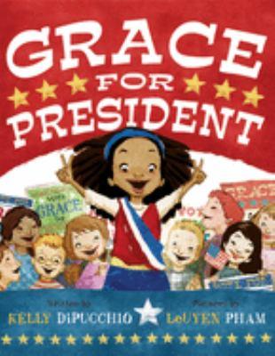 Cover image for Grace for president