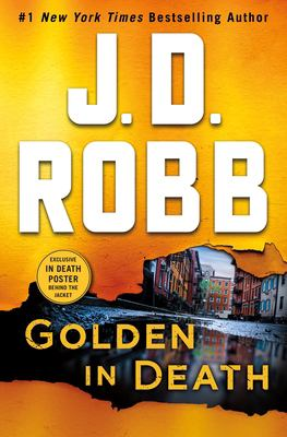Cover image for Golden in Death: An Eve Dallas Novel (in Death, Book 50)