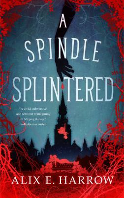 Cover image for A Spindle Splintered