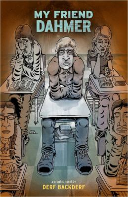 Cover image for My friend Dahmer :