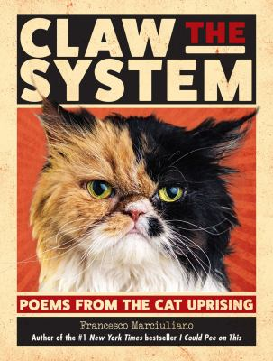 Cover of Claw the System: Poems from the Cat Uprising