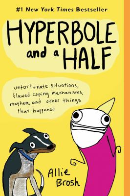 Cover image for Hyperbole and a half :