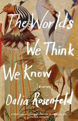 Cover of The Worlds We Think We Know