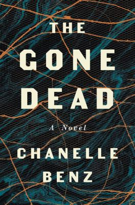 cover of The Gone Dead by Chanelle Benz
