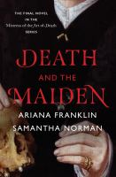 Death and the Maiden by Ariana Franklin and Samantha Norman