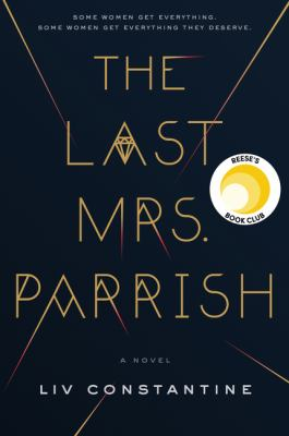 cover of The Last Mrs. Parrish by Liv Constantine