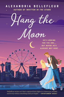 cover of Hang the Moon by Alexandria Bellefleur