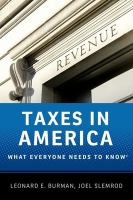 Cover image for Taxes in America : what everyone needs to know